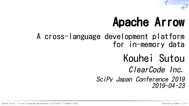 SciPy Japan Conference 2019 - Apache Arrow #scipyjapan - ククログ