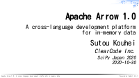 Apache Arrow 1.0 - A cross-language development platform for in-memory data